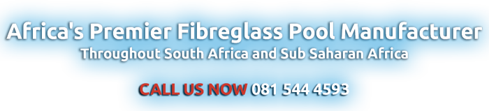 Fibreglass Pool Manufacturers
